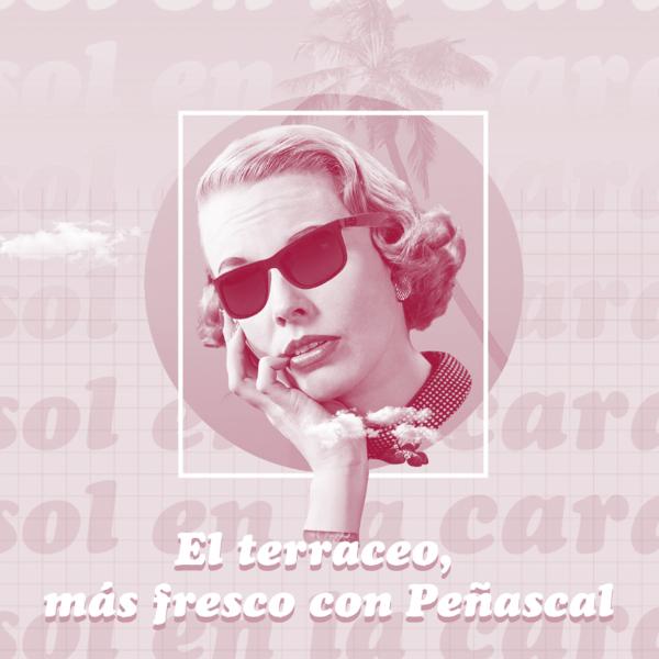 El terraceo y sus insufribles para Peñascal